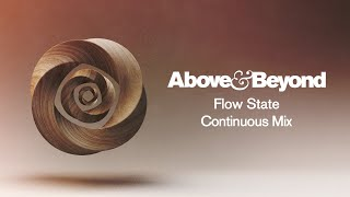 Above & Beyond - Flow State (Continuous Mix) HD
