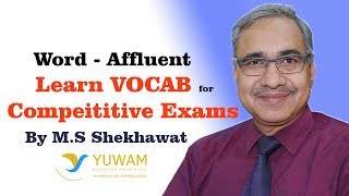 AFFLUENT | Yuwam | High Level Vocab | English | Man Singh Shekhawat | Vocab for Competitive Exams