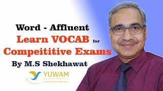AFFLUENT | Yuwam | High Level Vocab | English | Man Singh Shekhawat | Vocab for Competitive Exams