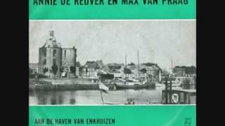 Annie de Reuver & max van Praag  Aan de haven van Enkhuizen