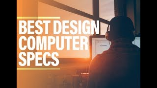 Best Graphic Design Computer and Laptop Specifications - Most Important Specs for Design