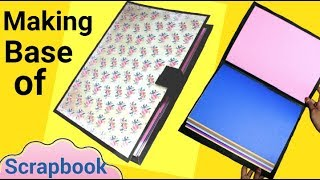 How To Make A Base Of A Scrapbook | Step By Step Tutorial | Father's Day Scrapbook |