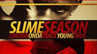 Young Thug - Like ft. Trae The Truth & Skeme (Slime Season)