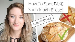 Spotting FAKE Sourdough! How To Know It's LowFODMAP