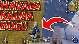 PUBG Mobile - HAVADA KALMA BUGU ( Please Fix This Bug )