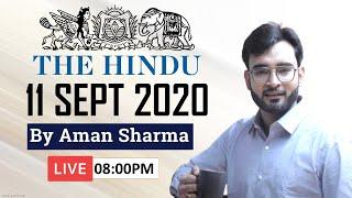 Current Affairs 11 September 2020   The Hindu Newspaper   Aman Sharma   UPSC CSE, SSC, UPPSC, EPFO