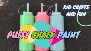 Puffy Chalk Paint!!