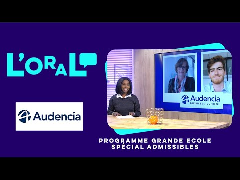L'oral : PGE Audencia admissibles