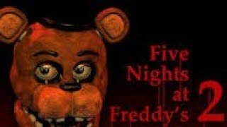 FNAF  2 FULL GAMEPLAY.