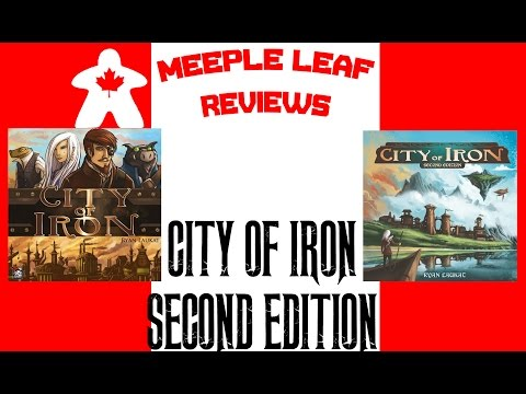 Meeple Leaf Reviews: City of Iron (Second Edition)