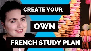 How to start learning French on your own 🌟 Create your own French study plan