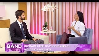 Dr. Rodrigo Pirmez tira dúvidas sobre saúde dos cabelos no programa BAND MULHER