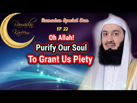 Oh Allah Purify Our Soul To Grant Us Piety | EP #22 SFR | Ramadan 2018