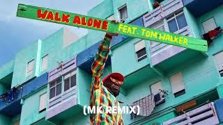 Rudimental   Walk Alone Feat. Tom Walker [MK Remix]