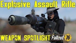 Fallout 76: Weapon Spotlights: Explosive Assault Rifle