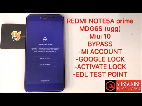REDMI NOTE 5A prime/MDG6S/ugg frp bypass miui10 Mi account