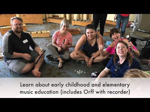 Early Childhood Music Teacher Training, Orff, Recorder and More ...
