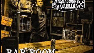 Angry Johnny And The Killbillies-Bar Room