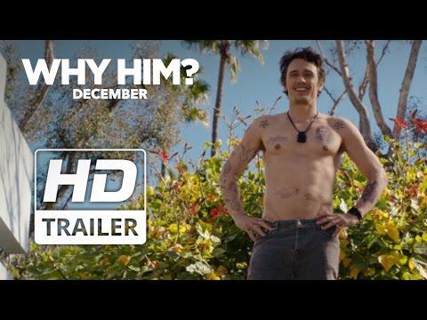 Why Him? ( Bu Da Nereden Çıktı? )