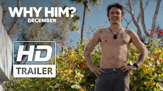 Why Him  Official Redband HD Trailer 1  2016