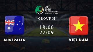 Trực tiếp | Australia - Việt Nam | Vòng loại giải U16 châu Á 2020 | VFF Channel