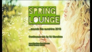 DJ Maretimo - Spring Lounge 2019 (Full Album) HD, Chill Sounds Like Sunshine