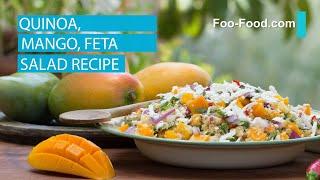 Quinoa, Mango, Feta Salad Recipe