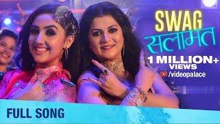 Swag Salamat Full Song Shobhana Gudage Ashnoor Kaur Amitraj