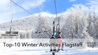 Top-10 Winter Activities in Flagstaff, Arizona