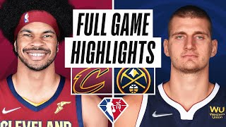 CAVALIERS at NUGGETS | FULL GAME HIGHLIGHTS | October 25, 2021