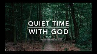 My Quiet Time - Piano Instrumental Worship Prayer Meditation Healing Music