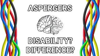 Is Asperger's a Disability or a Difference?