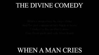 Divine Comedy - When A Man Cries