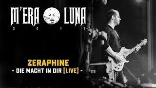 """Zeraphine - """"Die Macht In Dir""""   Live at M'era Luna 2018"""