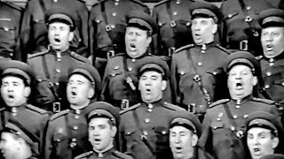 """""""Soldiers, On the Road!"""" (or """"Forward, on the Way!"""") - The Alexandrov Red Army Choir (1962)"""