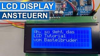 LCD Display ansteuern, mein kleines Tutorial