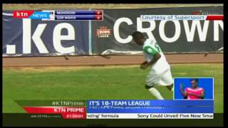 SPORTS: Kenya Premiere League to have 18 teams