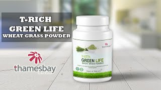 T-Rich Green Life Wheatgrass Powder | Product Description Video | THAMESBAY