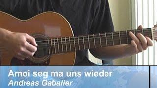 Amoi Seg Ma Uns Wieder Gitarren Tabs Gitarre Tabulatur