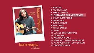 Dünyada Bir Yerdeyim (Kazım Koyuncu) Official Audio #dünyadabiryerdeyim #kazımkoyuncu - Esen Digital