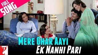 Mere Ghar Aayi Ek Nanhi Pari - Full Song | Kabhi Kabhie