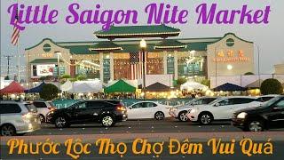 Vlog30 🏯✅Little Saigon Night Market. Nam Cali Phước Lộc Thọ Chợ đêm Có Gì Lạ?🤔