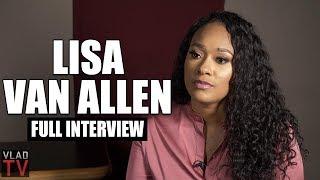 Lisa Van Allen on R. Kelly, Aaliyah, Aaliyah's Mother, Arrests, Trial (Full Interview)