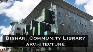 Bishan Public Library Architecture