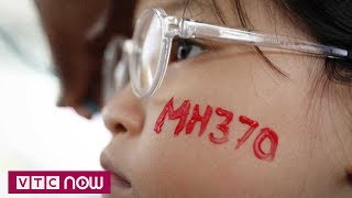 Gia đình nạn nhân thất vọng về báo cáo vụ MH370   VTC Now
