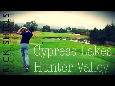 Cypress Lakes GC, Hunter Valley in Australia Part 1