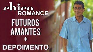 Chico Buarque canta: Futuros Amantes (DVD Romance)