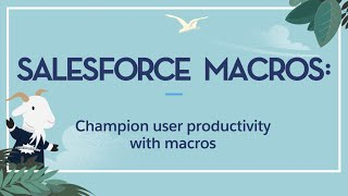 Salesforce Macros - All You Need To Know!