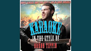Love Like There's No Tomorrow (In the Style of Aaron Tippin) (Karaoke Version)