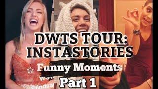 DWTS Tour: Instastories- Funny Moments Part 1
